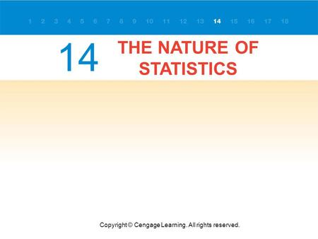 THE NATURE OF STATISTICS Copyright © Cengage Learning. All rights reserved. 14.