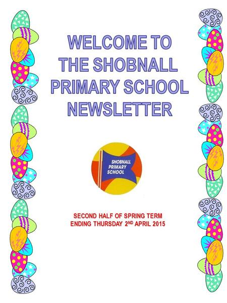 SECOND HALF <strong>OF</strong> SPRING TERM ENDING THURSDAY 2 ND APRIL 2015.