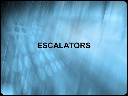 ESCALATORS. DEFINITION An escalator is a conveyor type transport device that moves people. It is a moving staircase with steps that move up or down using.