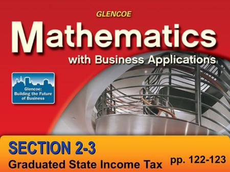 Graduated State Income Tax pp. 122-123 SECTION 2-3.
