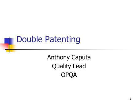 Anthony Caputa Quality Lead OPQA