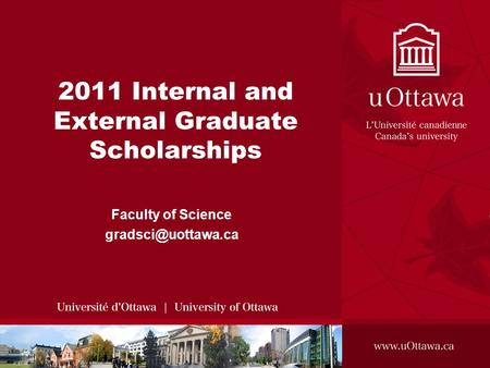2011 Internal and External Graduate Scholarships Faculty of Science