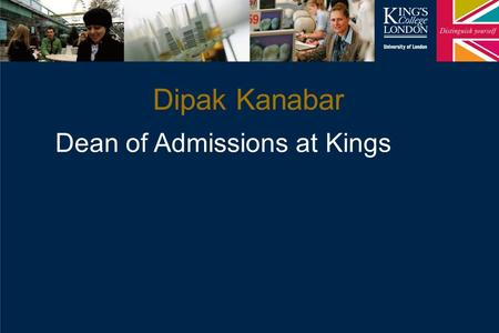Dipak Kanabar Dean of Admissions at Kings. School of Medicine Around 1000 Home applications (MBBS) in 2014 290 Home places....so about 3.5 apps per place.