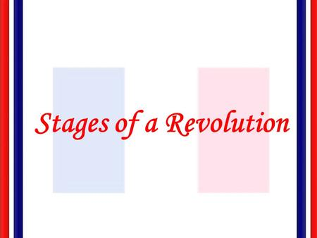 Stages of a Revolution.
