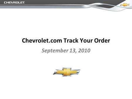 Chevrolet.com Track Your Order September 13, 2010.