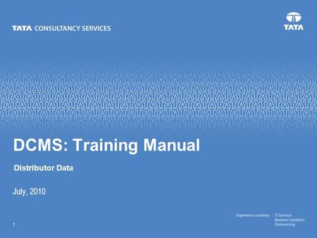 Text 1 July, 2010 DCMS: Training Manual Distributor Data.