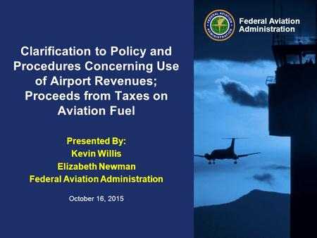 Federal Aviation Administration Clarification to Policy and Procedures Concerning Use of Airport Revenues; Proceeds from Taxes on Aviation Fuel Presented.