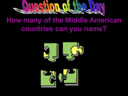 How many of the Middle American countries can you name?
