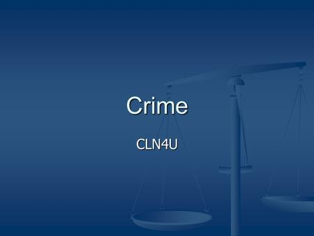 Crime CLN4U. Legal Definition In Canada, a crime can be defined as any act or omission, the doing of which is an offence under federal legislation In.
