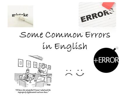 Some Common Errors in English