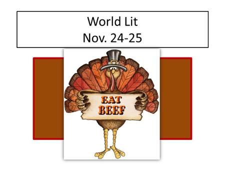 World Lit Nov. 24-25. Directions: 1.Type your Oedipus essay in MLA format  Double-spaced  Times Roman  Title at the top  Name/Date/Class/Teacher.