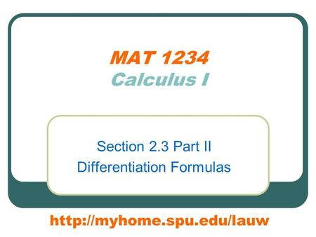 MAT 1234 Calculus I Section 2.3 Part II Differentiation Formulas