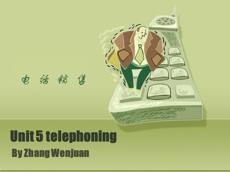 Unit 5 telephoning By Zhang Wenjuan. How much you know ? Social and business etiquette can be tricky, and making the right moves can make a big difference.