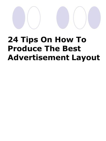 24 Tips On How To Produce The Best Advertisement Layout.