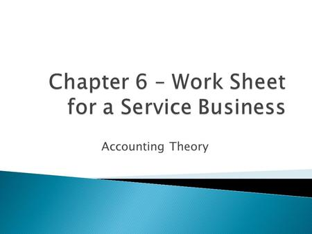 Accounting Theory.  Matching expenses with revenue ◦ Recording revenue from business activities and expenses associated with earning that revenue in.
