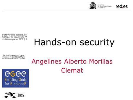Hands-on security Angelines Alberto Morillas Ciemat.