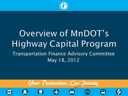 Transportation Finance Advisory Committee May 18, 2012.