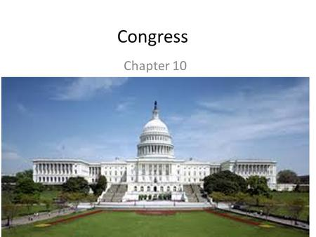 Congress Chapter 10. Congress Where is Congress established? – Article I Two Houses – Senate – House of Representatives Why was Congress established with.