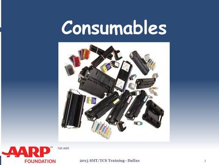 TAX-AIDE Consumables 2015 SMT/TCS Training - Dallas1.