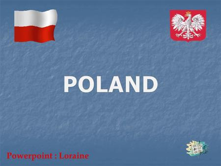 Powerpoint : Loraine Warsaw Royal Palace.