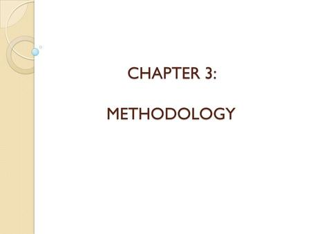 CHAPTER 3: METHODOLOGY.