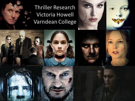 Thriller Research Victoria Howell Varndean College.