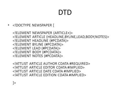 DTD ]>. Internal DTD Declaration ]> Faculty Director Reminder Please be regular in your classes.