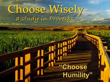 """Choose Humility"". Oh, Lord, It's Hard To Be Humble Oh Lord it's hard to be humble when you're perfect in every way. I can't wait to look in the mirror."