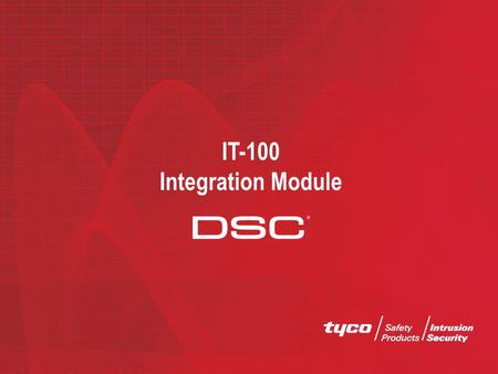 IT-100 Integration Module. IT-100 - Overview The IT-100 features a bi-directional RS-232 interface that accepts commands and sends event-driven or state-