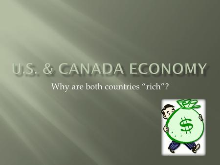 "Why are both countries ""rich""?.  What did Europe take to the ""New World""?  What did explorers take back to Europe?  Goods  Ideas  Helped Europe's."