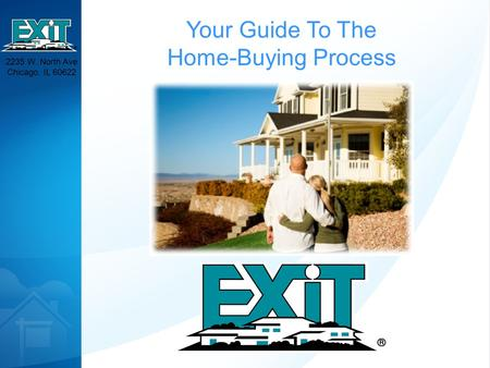 2235 W. North Ave Chicago, IL 60622 Your Guide To The Home-Buying Process.