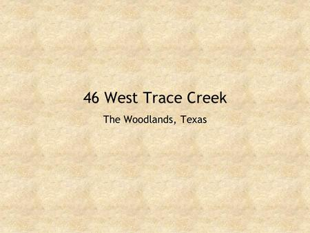 46 West Trace Creek The Woodlands, Texas. Front view of home.