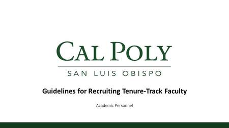 Guidelines for Recruiting Tenure-Track Faculty Academic Personnel.