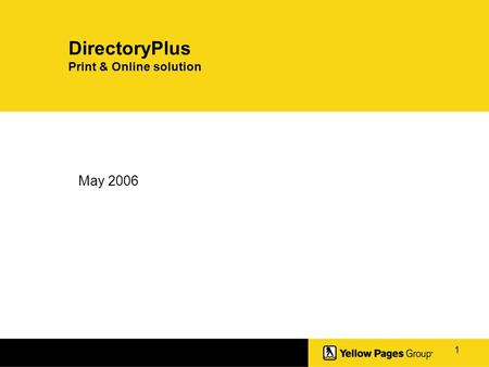 1 DirectoryPlus Print & Online solution May 2006.