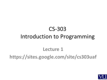 CS-303 Introduction to Programming