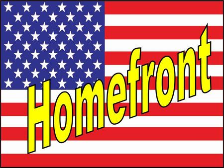 Introduction What were the four main topics about life during WWII on the Homefront? 2. RATIONING & CONSERVATION 3. WOMEN'S ROLES 1. RACE RELATIONS &