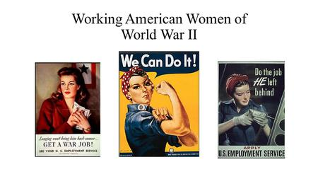 Working American Women of World War II