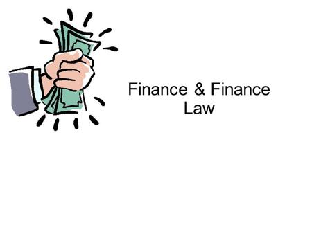 Finance & Finance Law. What is finance? Finance describes the act of providing money, capital or other financial resources to assist in facilitating a.