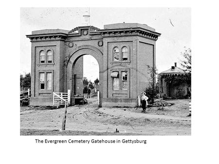 The Evergreen Cemetery Gatehouse in Gettysburg. Confederate dead near the Dunker Church at Antietam (Sharpsburg), MD.