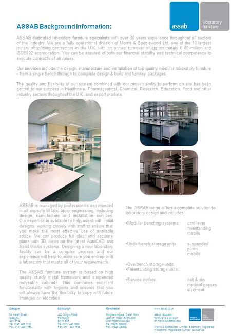 ASSAB Background Information: ASSAB dedicated laboratory furniture specialists with over 30 years experience throughout all sectors of the industry. We.