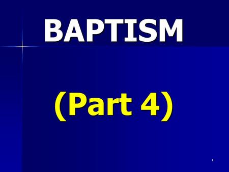 1 BAPTISM (Part 4). 2 1. It brings us to salvation. Mark 16:16; 1 Peter 3:21; Acts 2:41,47; 2. It symbolises the new birth John 3:3-5; Romans 6:4; Colossians.