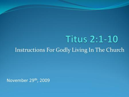 Instructions For Godly Living In The Church
