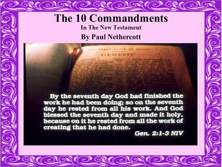The 10 Commandments In The New Testament By Paul Nethercott.