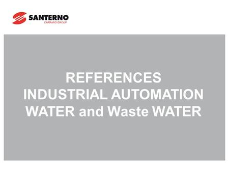 REFERENCES INDUSTRIAL AUTOMATION WATER and Waste WATER.