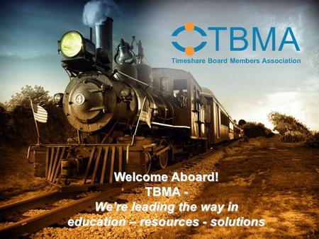Welcome Aboard! TBMA - We're leading the way in education – resources - solutions.