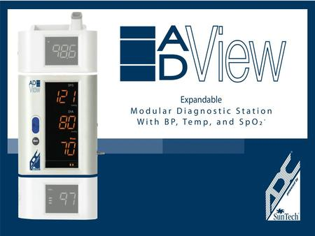 Using your Diagnostic Station ADC by SunTech Adview features Overview of the ADC by SunTech AdviewOverview of the ADC by SunTech AdviewOverview of the.