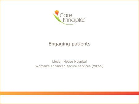 Linden House Hospital Women's enhanced secure services (WESS) Engaging patients.