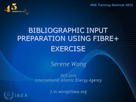 BIBLIOGRAPHIC INPUT PREPARATION USING FIBRE+ EXERCISE.