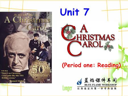 Unit 7 (Period one: Reading). Which of them have something to do with Christmas? A. Santa Claus B. New Year cakes C. A Christmas Carol D. Dragon boats.