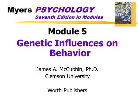 Myers PSYCHOLOGY Seventh Edition in Modules